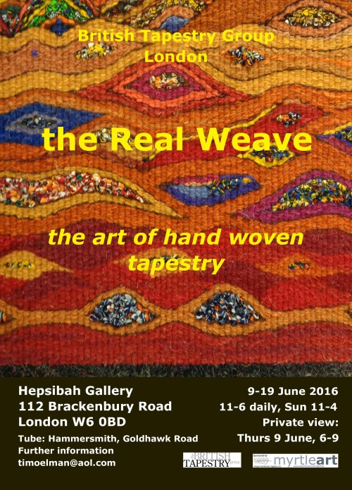The Real Weave: the art of hand woven tapestry – 10 to 19 June – Hepsibah Gallery, W6