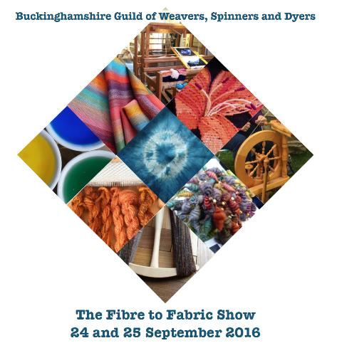 Bucks Guild Fibre to Fabric Show – 24 to 25 September 2016 – Great Missenden