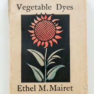 Page from Ethel Mairet's book 'A Book of Vegetable Dyes'