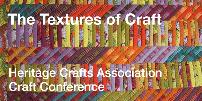 The Texture of Craft conference – 6 May 2017 – Royal Society of Medicine, W1G 0AE