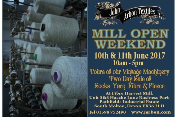 John Arbon Textiles, Mill Open Weekend – 10 to 11 June 2017 – South Molton, Devon