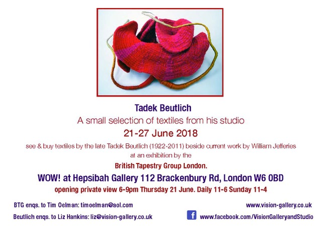 WOW Weft over Warp 21-27 June 2018 Hepsibah Gallery Hammersmith London